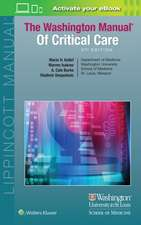 The Washington Manual of Critical Care. Manualul Washington de Terapie intensivă