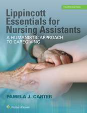 Lippincott Essentials for Nursing Assistants: A Humanistic Approach to Caregiving