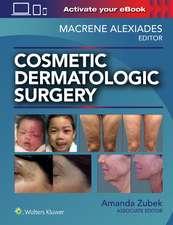 Cosmetic Dermatologic Surgery
