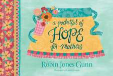 Pocketful of Hope for Mothers, A