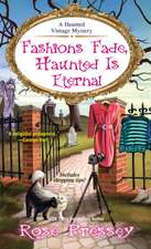 Fashions Fade, Haunted Is Eternal