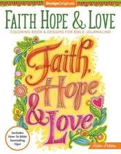 Faith, Hope & Love Coloring Book