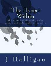The Expert Within