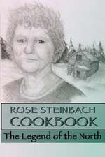 Rose Steinbach Cookbook