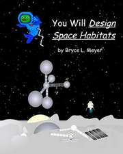 You Will Design Space Habitats
