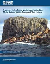 Framework for Ecological Monitoring on Lands of the Alaska National Wildlife Refuges and Their Partners