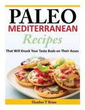 Paleo Mediterranean Recipes