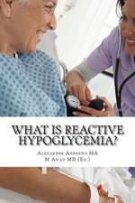 What Is Reactive Hypoglycemia?