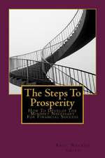 The Steps to Prosperity