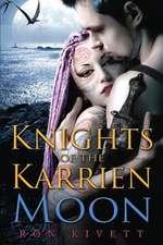 Knights of the Karrien Moon