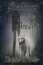 Shadows of the Ancients