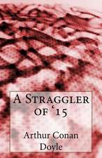 A Straggler of '15