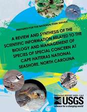 A   Review and Synthesis of the Scientific Information Related to the Biology and Management of Species of Special Concern at Cape Hatteras National S