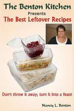 The Best Leftover Recipes
