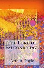 The Lord of Falconbridge
