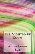 The Nightmare Room