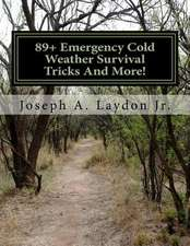 89+ Emergency Cold Weather Survival Tricks and More!