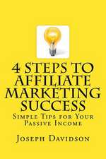 4 Steps to Affiliate Marketing Success
