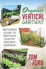 Organic Vertical Gardens