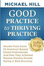 Good Practice to Thriving Practice
