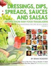 Dressings, Dips, Spreads, Sauces and Salsas