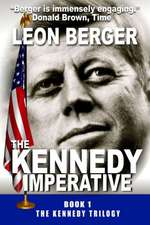 The Kennedy Imperative
