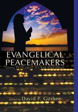 Evangelical Peacemakers:  Christian Life and the Practice of Hospitality