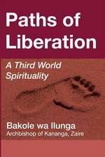 Paths of Liberation