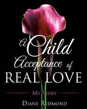 A Child Acceptance of Real Love