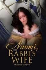 Naomi, the Rabbi's Wife