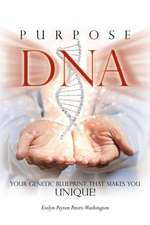 Purpose DNA