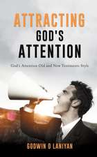 Attracting God's Attention