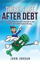 There Is Life After Debt