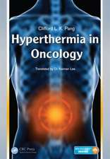Hyperthermia in Oncology:  Fundamentals, Design, and Technology
