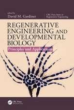 Regenerative Engineering and Developmental Biology