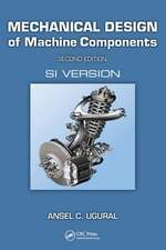 Mechanical Design of Machine Components, Second Edition:  Si Version