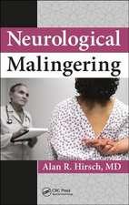Neurological Malingering