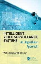 Intelligent Video Survellance Systems