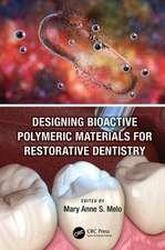 Designing Bioactive Polymeric Materials For Restorative Dent