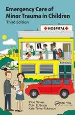 Davies, F: Emergency Care of Minor Trauma in Children