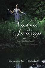 Naked in the Swamp