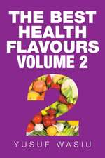 THE BEST HEALTH FLAVOURS