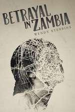 Betrayal in Zambia