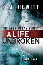 A Life Unbroken
