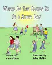 Where Do the Clouds Go on a Sunny Day