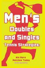 Mens Doubles and Singles Tennis Strategies