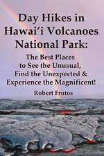 Day Hikes in Hawai'i Volcanoes National Park