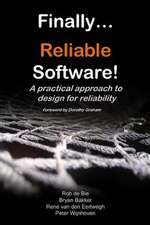 Finally... Reliable Software!