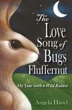 The Love Song of Bugs Fluffernut