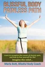 Blissful Body - Painless Path